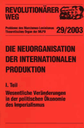 Revolutionärer Weg 29-31 - Die Neuorganisation der Internationalen Produktion